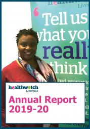 Front cover of Healthwatch Liverpool 2019-20 Annual Report
